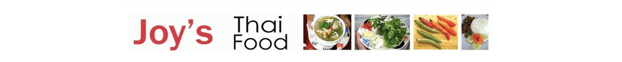Joy's Thai food blog features authentic Thailand recipes.